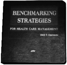 Benchmarking Strategies for Healthcare Management